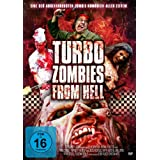 "Turbo Zombies From Hellvon ""Martin Hentschel"""