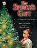 The Spiders Gift: A Ukrainian Christmas Story