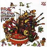 Songtexte von P-Funk All Stars - Hydraulic Funk