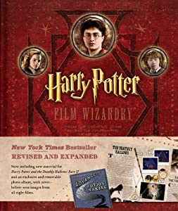 Harry Potter Film Wizardry (Revised and Expanded) by Brian Sibley