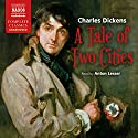 A Tale of Two Cities [Naxos] Audiobook by Charles Dickens Narrated by Anton Lesser