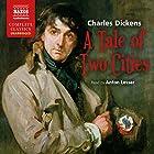 A Tale of Two Cities [Naxos] Hörbuch von Charles Dickens Gesprochen von: Anton Lesser