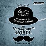 Die Monogramm-Morde: Ein neuer Fall für Hercule Poirot | Sophie Hannah,Agatha Christie