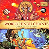 World Hindu Chants (Indian Devotional / Prayer / Religious Music / Chants)