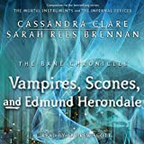 img - for The Vampires, Scones, and Edmund Herondale: Bane Chronicles, Book 3 book / textbook / text book