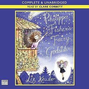Philippa Fisher's Fairy Godsister | [Liz Kessler]