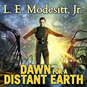 Dawn for a Distant Earth: Forever Hero Series #1 | L. E. Modesitt, Jr.
