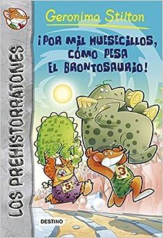 Los Prehistorratones # 6: ¡Por mil huesecillos, cómo pesa el