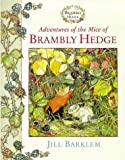 Adventures of the Mice of Brambly Hedge: WITH Autumn Story AND Sea Story (0001983245) by Barklem, Jill