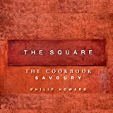 The Square: Savoury: 1by Philip Howard