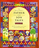 The Barefoot Book of Father and Son Tales (Barefoot Books)