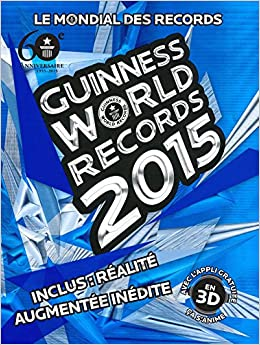 Amazon.fr - Guinness World Records 2015: Le mondial des records - Guinness World Records - Livres