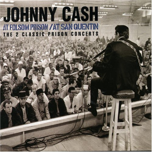 Johnny Cash - At Folsom Prison / At San Quentin (Remastered / Expanded) (2CD) - Zortam Music