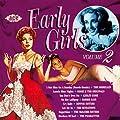 Early Girls, Volume 2