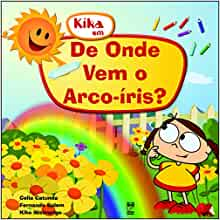 De Onde Vem O Arco Iris? (Em Portuguese do Brasil): CATUNDA/MISTROTIGO