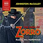 The Sign of Zorro Hörbuch von Johnston McCulley Gesprochen von: Bill Homewood
