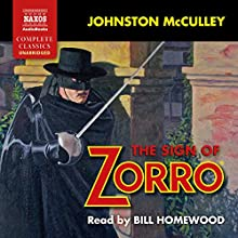 The Sign of Zorro Audiobook by Johnston McCulley Narrated by Bill Homewood