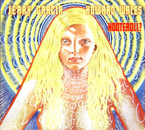 Original album cover of Hooteroll? by Jerry Garcia and Howard Wales