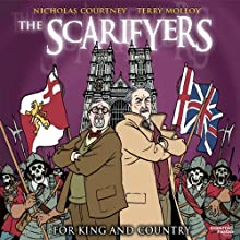 The Scarifyers: For King and Country Radio/TV Program by Simon Barnard, Paul Morris Narrated by Nicholas Courtney, Terry Molloy, Gabriel Woolf