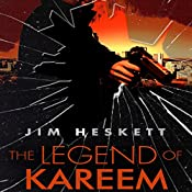 The Legend of Kareem: Whistleblower, Book 2 | Jim Heskett