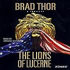 The Lions of Lucerne Hörbuch von Brad Thor Gesprochen von: Armand Schultz