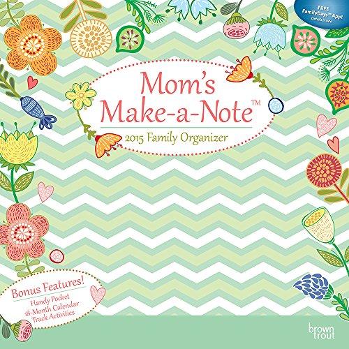 Mom's Make-a-Note Family Organizer With Pocket 2015 Calendar
