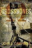 img - for Crossbones (An Omega Days Novel) book / textbook / text book