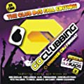 Go Clubbing - The Club DJS Fall Edition [2CD] 2009