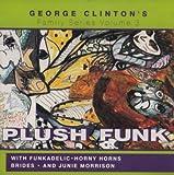 ジョージ・クリントン&P-Funk All Stars【プラッシュ・ファンク】