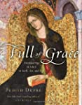 Full of Grace: Encountering Mary in F...