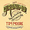 Gironimo!: Riding the Very Terrible 1914 Tour of Italy (       UNABRIDGED) by Tim Moore Narrated by Gildart Jackson