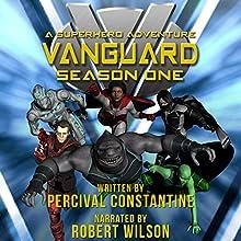 Vanguard: Season One: A Superhero Adventure Audiobook by Percival Constantine Narrated by Robert W. Wilson III