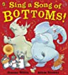 Sing a Song of Bottoms! (Puffin Picture Book Boutique)
