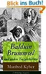 Balduin Brummsel und andere Tiergesch...