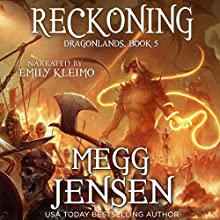 Reckoning: Dragonlands Book 5 (       UNABRIDGED) by Megg Jensen Narrated by Emily Kleimo