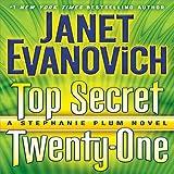 Top Secret Twenty-One: A Stephanie Plum Novel, Book 21