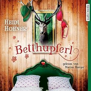 Betthupferl Hörbuch