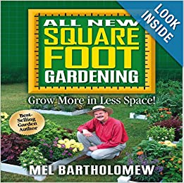 All New Square Foot Gardening Mel Bartholomew 9781591862024 Books