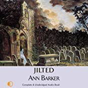 Jilted | [Ann Barker]