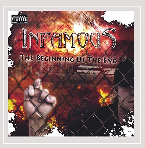 Infamous - The Beginning of the End [Explicit]