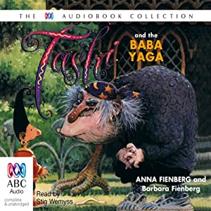 Tashi and the Baba Yaga | [Anna Fienberg, Barbara Fienberg]