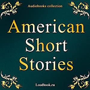 Amerikanskie rasskazy (American Short Stories) Audiobook