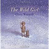 The Wild Girlby Christopher Wormell