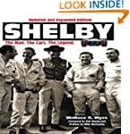 Shelby: The Man, The Cars, The Legend...