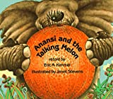 Anansi and the Talking Melon (Eric A. Kimmel)