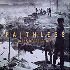 Faithless - Mass Destruction