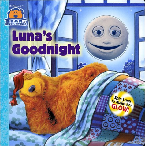 Luna's Goodnight: Spin Luna to Make Her Glow! (Bear in the Big Blue House)