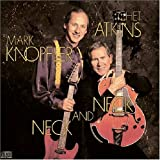 Neck and Neck ~ Mark Knopfler