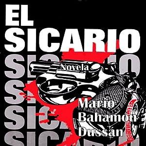 El Sicario [The Hitman] Audiobook