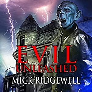 Evil Unleashed Audiobook